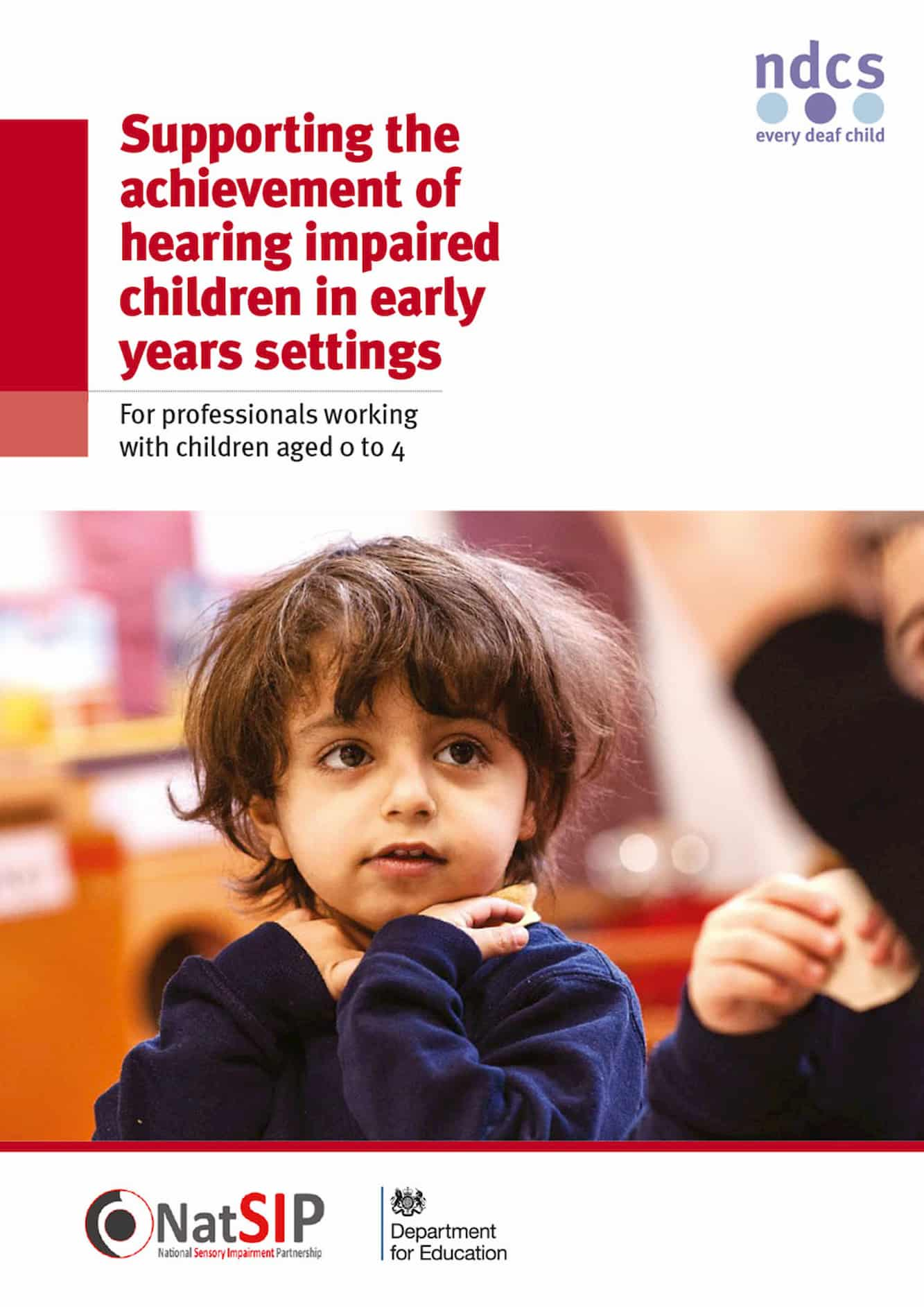 Supporting the achievement of hearing impaired children in early years settings