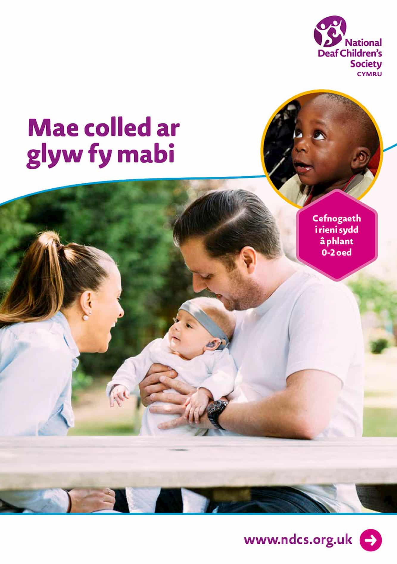 My Baby Has a Hearing Loss: Support for parents of children aged 0-2 Welsh version