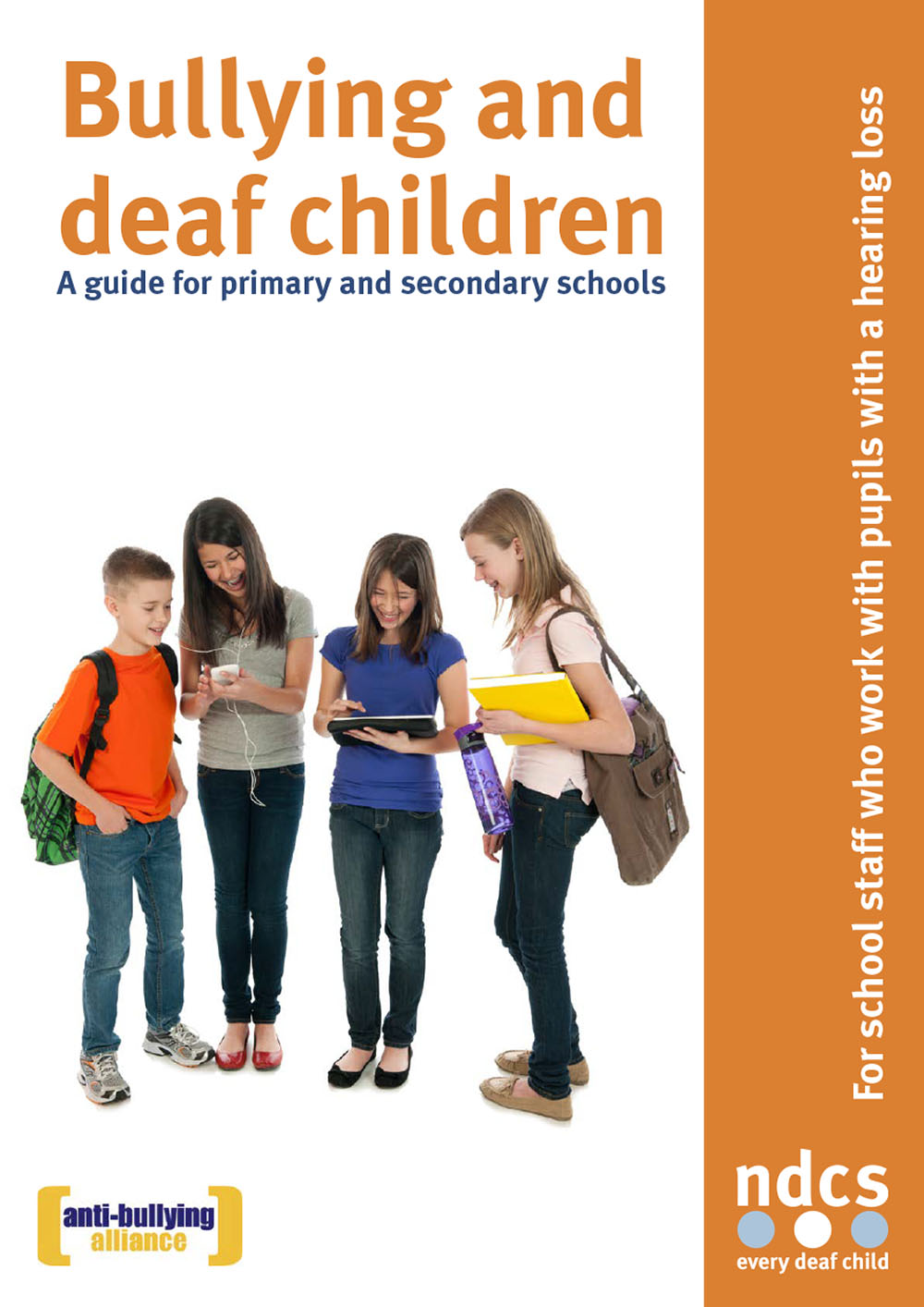 Bullying and Deaf Children: A guide for primary and secondary schools
