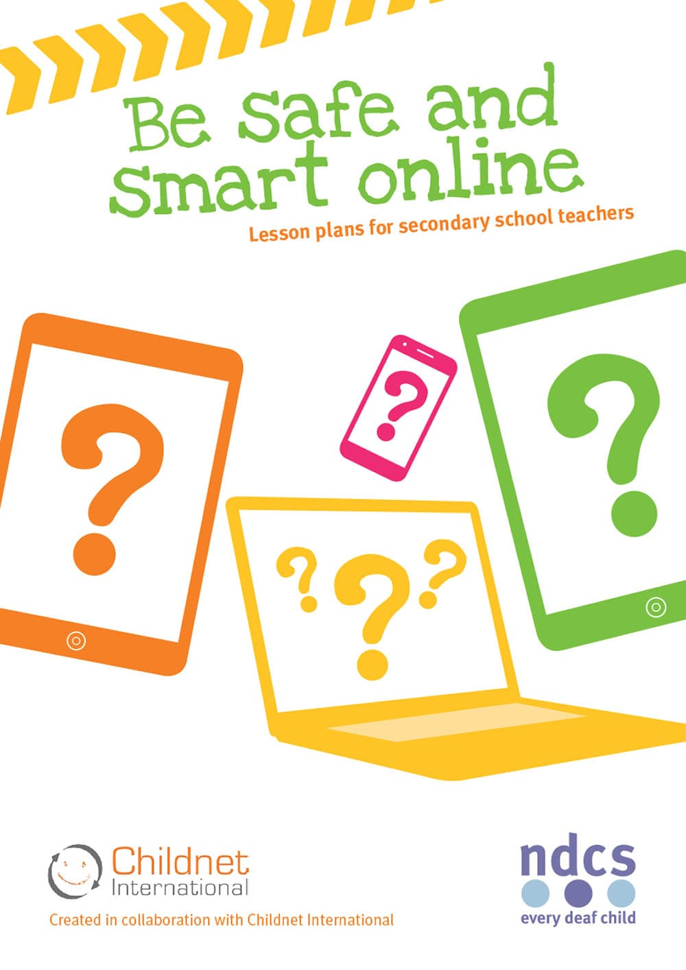 Be Safe and Smart Online: Lesson plans for secondary school teachers