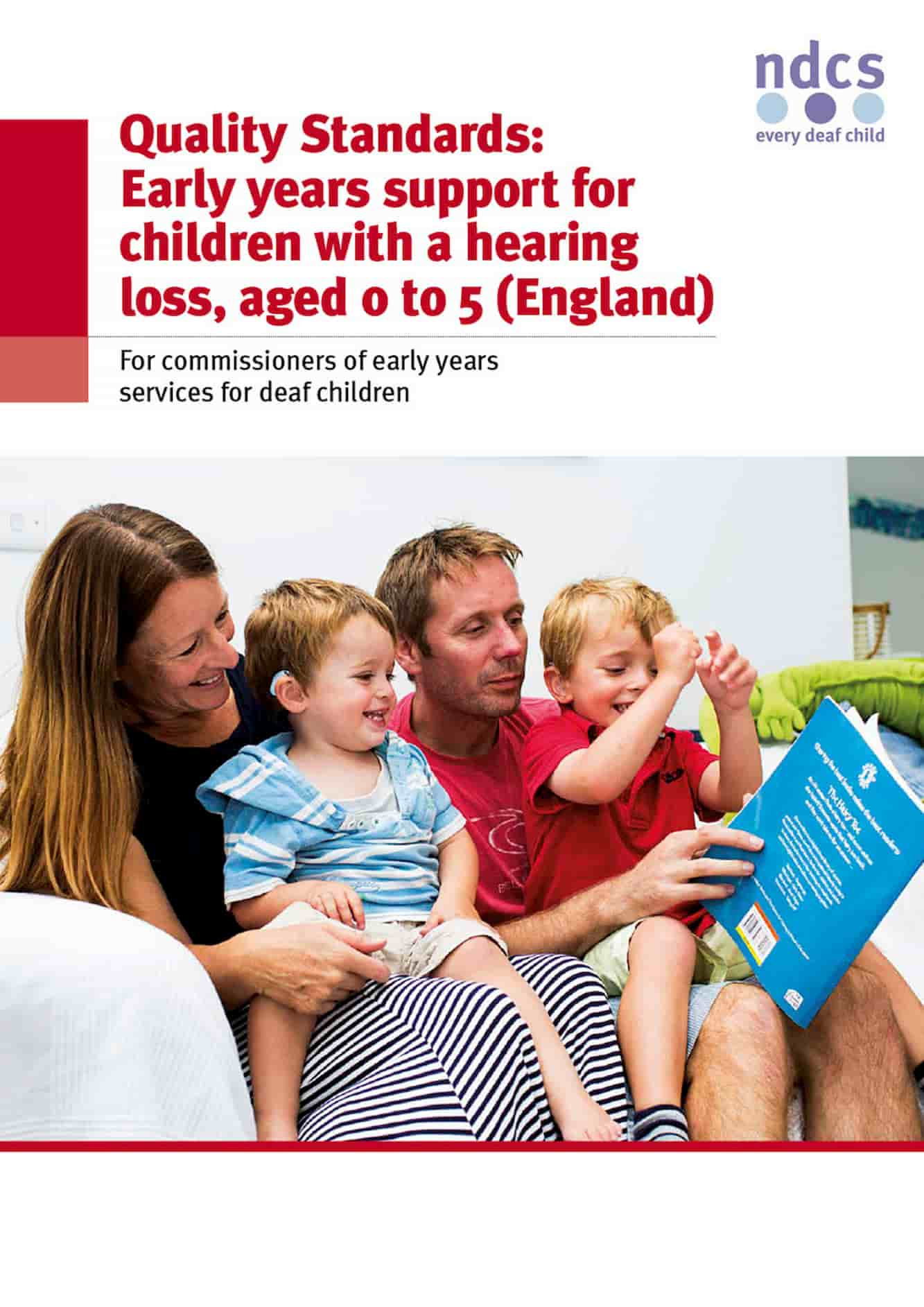 Quality Standards: Early years support for children with a hearing loss 0 to 5 (England)