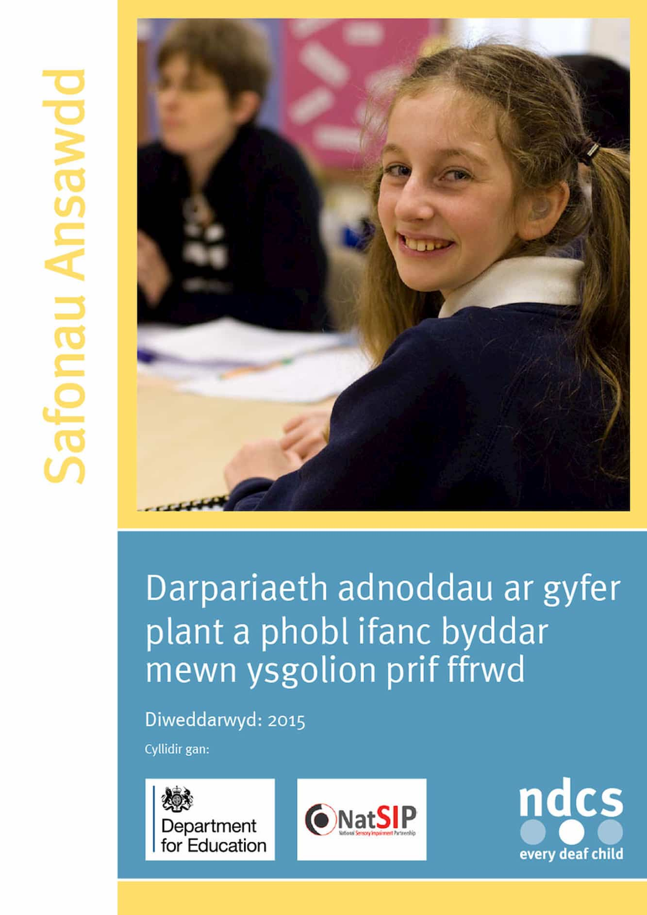 Quality Standards: Resource provisions for deaf children and young people in mainstream schools (Welsh)